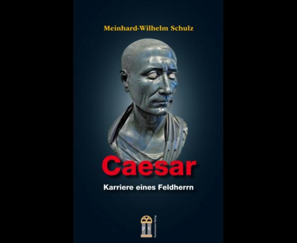 Caesar – Die Biographie des großen Feldherrn im Patrimonium-Verlag