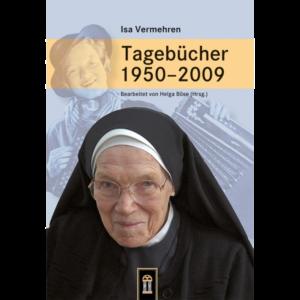 Isa Vermehren - Ihre Tagebücher im Patrimonium-Verlag