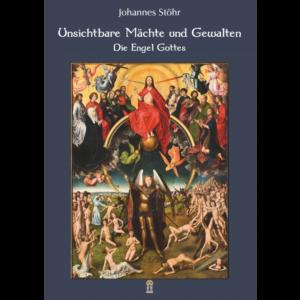 Die Engel Gottes – Johannes Stöhr im Patrimonium-Verlag