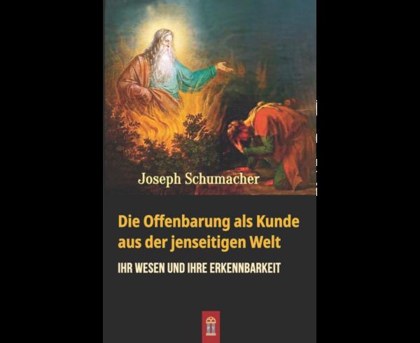 Offenbarung in der Fundamentaltheologie – Joseph Schumacher